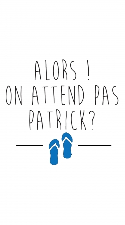cover Alors on attend pas Patrick