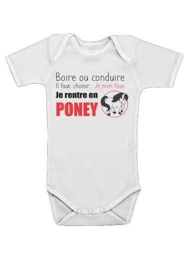 Boire ou conduire Je men fous je rentre en Poney for Baby short sleeve onesies