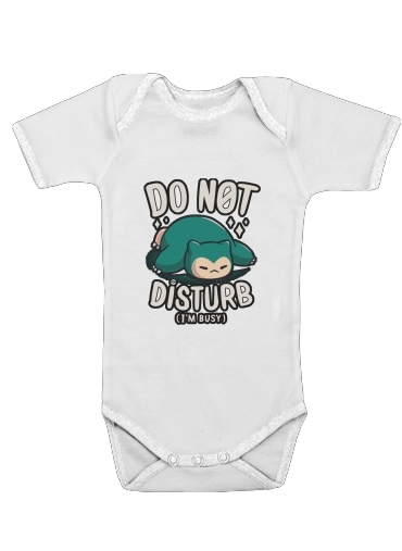 Do not disturb im busy for Baby short sleeve onesies