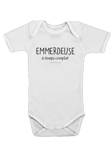 Emmerdeuse a temps complet for Baby short sleeve onesies