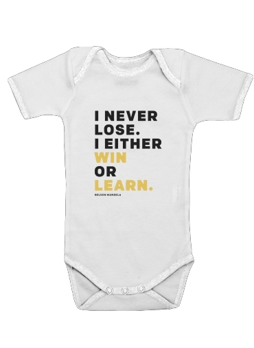 Onesies Baby i never lose either i win or i learn Nelson Mandela