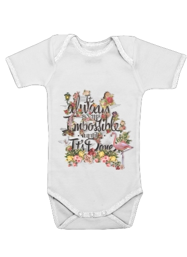 It always seems impossible until It's done for Baby short sleeve onesies
