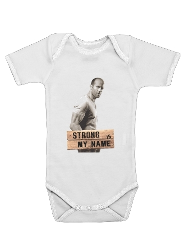 Jason statham Strong is my name for Baby short sleeve onesies
