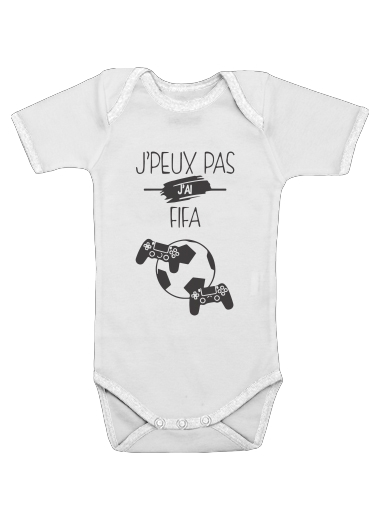 Je peux pas j ai fifa for Baby short sleeve onesies