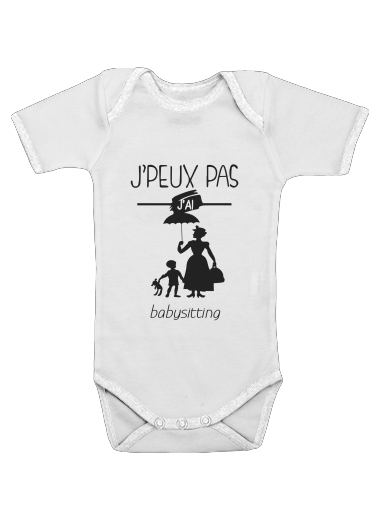Onesies Baby Je peux pas jai babystting comme Marry Popins