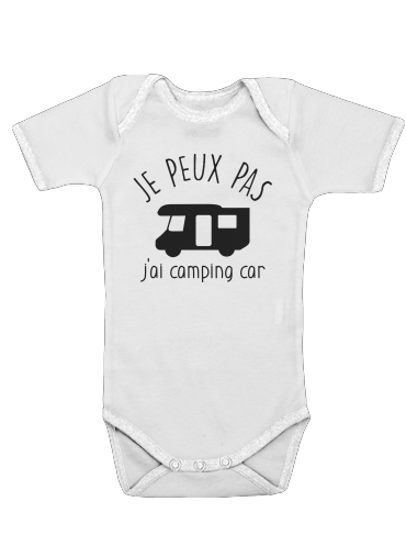 Je peux pas jai camping car for Baby short sleeve onesies