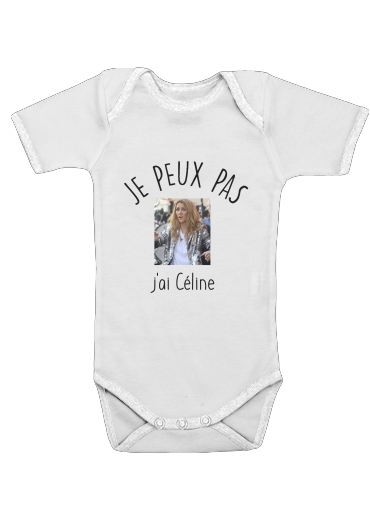 Onesies Baby Je peux pas jai Celine