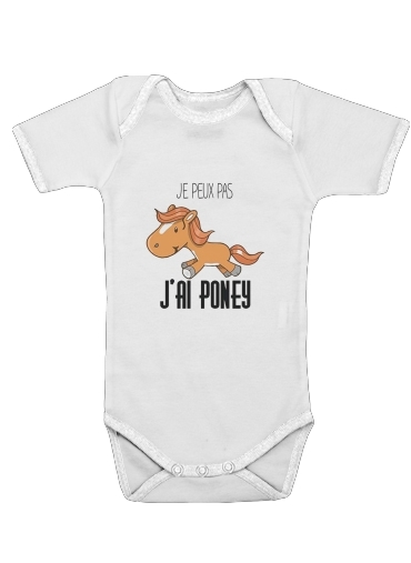 Je peux pas jai poney for Baby short sleeve onesies