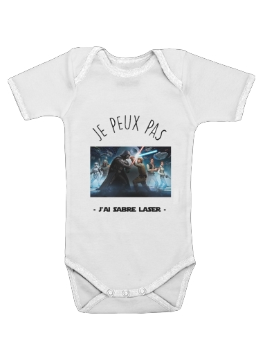 Je peux pas jai sabre laser for Baby short sleeve onesies