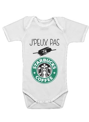 Onesies Baby Je peux pas jai starbucks coffee