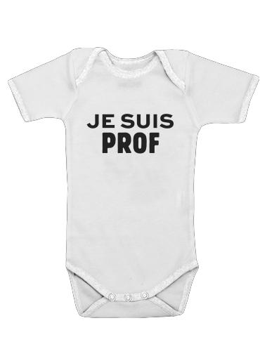 Onesies Baby Je suis prof