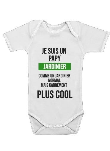 Onesies Baby Je suis un papy jardinier comme un papy normal mais plus cool
