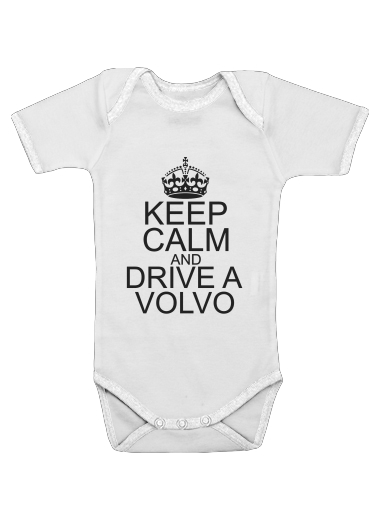 Onesies Baby Keep Calm And Drive a Volvo