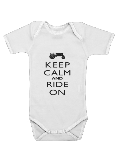 Onesies Baby Keep Calm And ride on Tractor