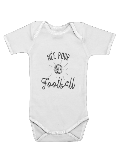 Nee pour jouer au football for Baby short sleeve onesies