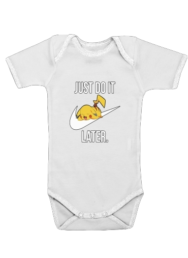 Nike Parody Just Do it Later X Pikachu for Baby short sleeve onesies