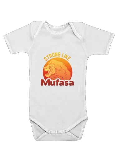 Strong like Mufasa for Baby short sleeve onesies