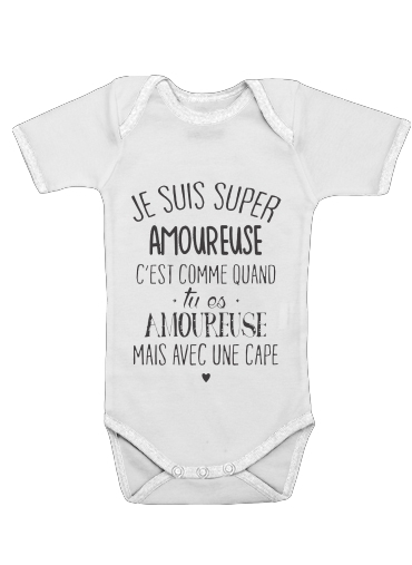 Onesies Baby Super amoureuse