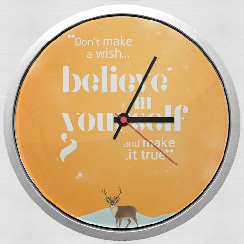 Believe in yourself for Wall clock