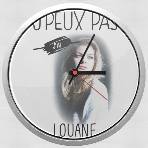 Je peux pas jai Louane for Wall clock