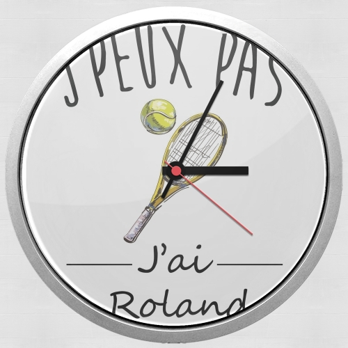 Je peux pas jai roland - Tennis for Wall clock