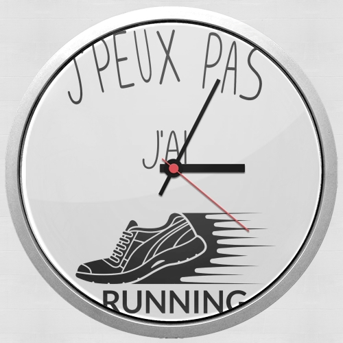 Je peux pas jai running for Wall clock