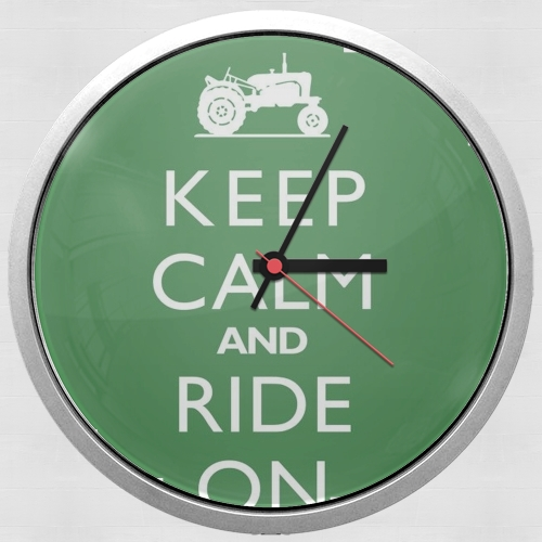 Keep Calm And ride on Tractor for Wall clock