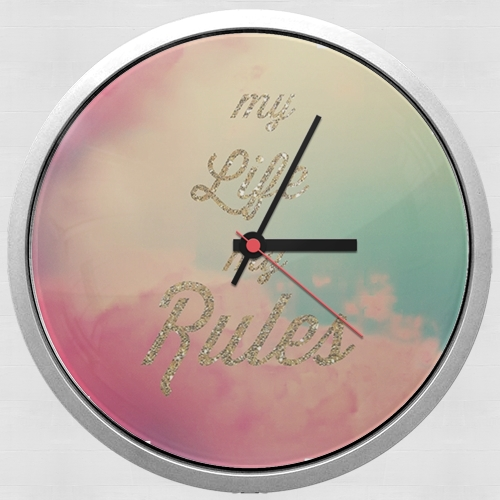My life My rules for Wall clock