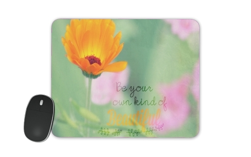 Be Beautiful for Mousepad