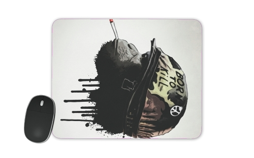 Born To Kill for Mousepad