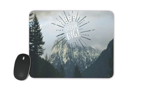 Dream Big for Mousepad