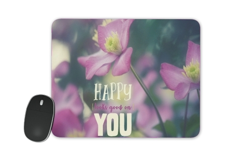Happy Looks Good on You for Mousepad