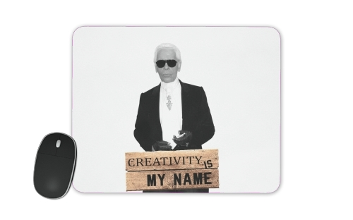 Karl Lagerfeld Creativity is my name for Mousepad