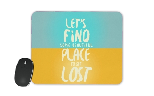 Let's find some beautiful place for Mousepad