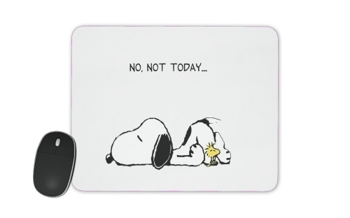 Snoopy No Not Today for Mousepad