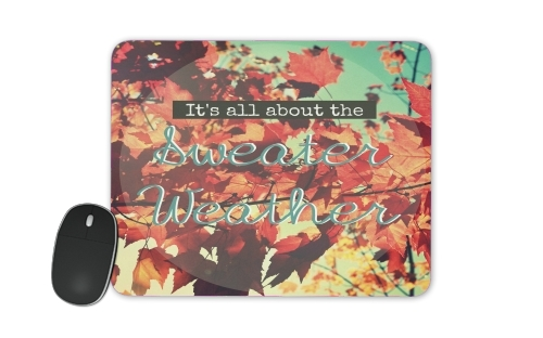 Sweater Weather for Mousepad