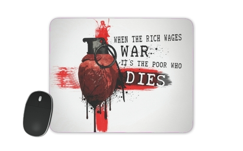 When The Rich Wages War for Mousepad