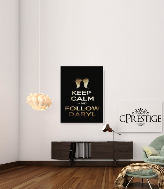 Keep Calm and Follow Daryl for Art Print Adhesive 30*40 cm