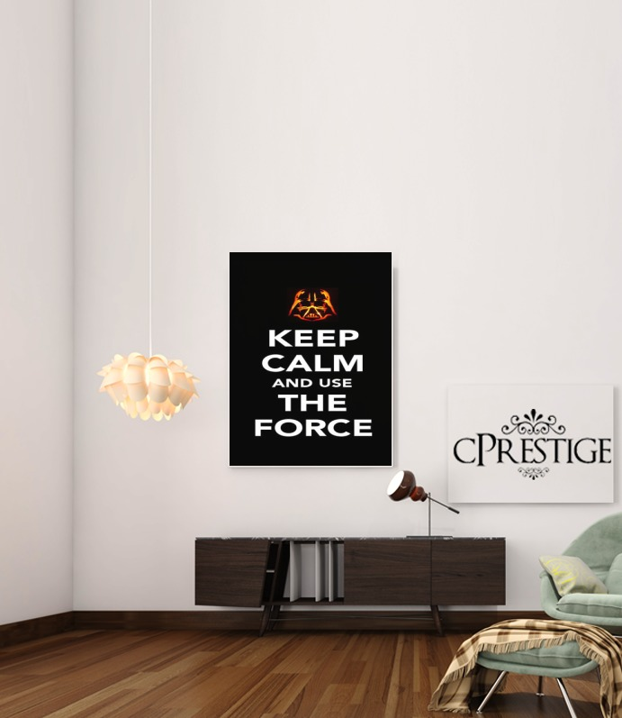 Keep Calm And Use the Force for Art Print Adhesive 30*40 cm