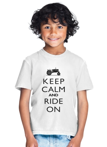 Keep Calm And ride on Tractor for Kids T-Shirt