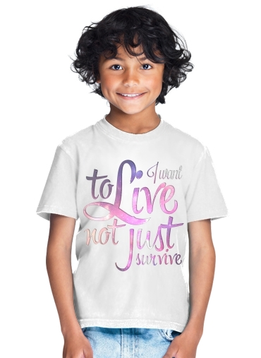Not just survive for Kids T-Shirt