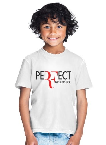 Perfect as Roger Federer for Kids T-Shirt