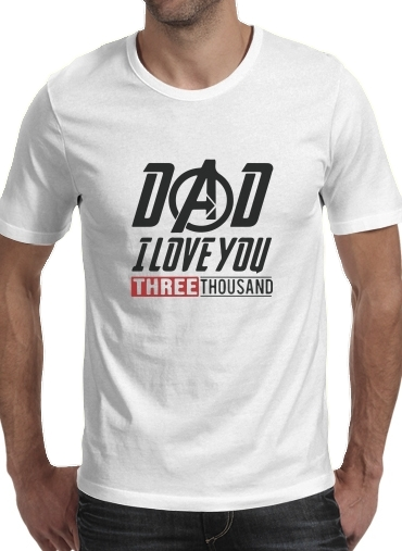 Dad i love you three thousand Avengers Endgame for Men T-Shirt