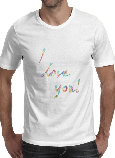 I love you - Rainbow Text for Men T-Shirt