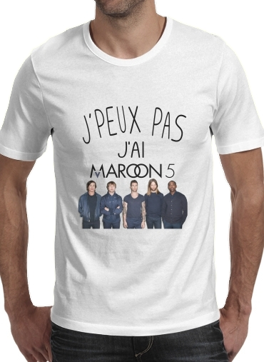 T-Shirts Je peux pas jai Maroon 5