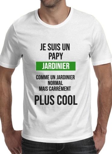 T-Shirts Je suis un papy jardinier comme un papy normal mais plus cool