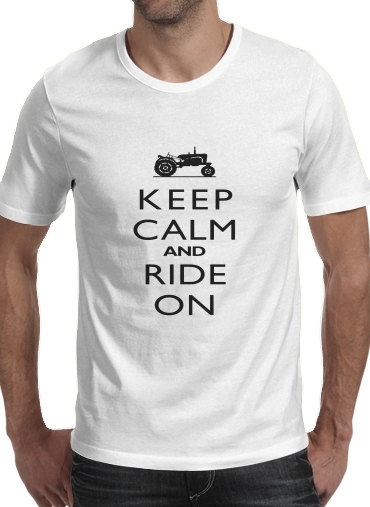 T-Shirts Keep Calm And ride on Tractor