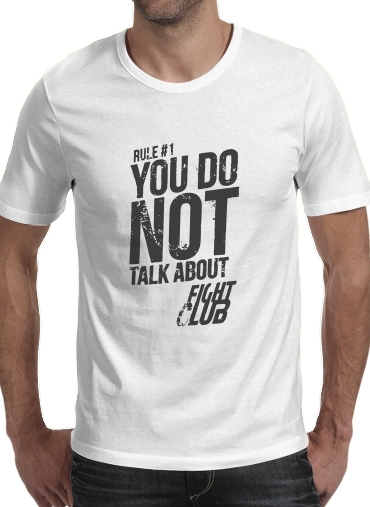 T-Shirts Rule 1 You do not talk about Fight Club