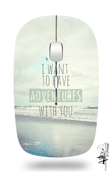 I want to have adventures with you for Wireless optical mouse with usb receiver