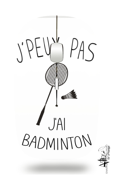 Je peux pas jai badminton for Wireless optical mouse with usb receiver